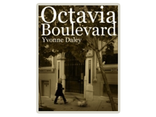 Octavia Boulevard by Yvonne Daley